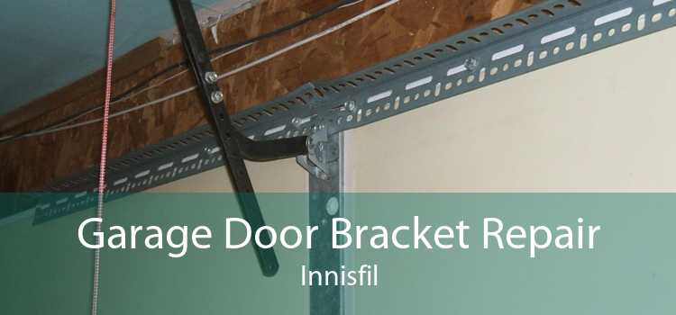 Garage Door Bracket Repair Innisfil