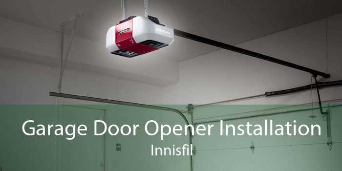 Garage Door Opener Installation Innisfil