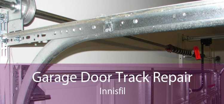 Garage Door Track Repair Innisfil