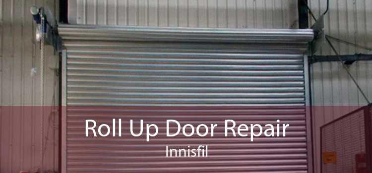 Roll Up Door Repair Innisfil